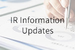 IR Information Updates